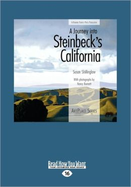 A Journey Into Steinbeck's California (Large Print 16pt)