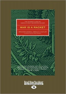 War Is a Racket (Large Print 16pt)