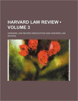 Harvard Law Review (Volume 3)