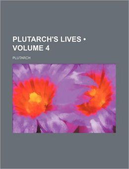 Plutarch's Lives (Volume 4)