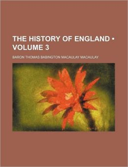 The History Of England From The Accession Of James The Second