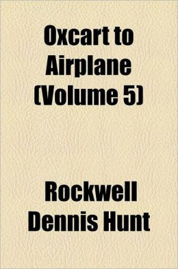Oxcart To Airplane (Volume 5)