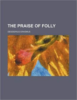 The Praise Of Folly (1913)