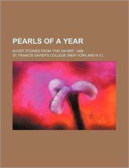 Pearls of a Year; Short Stories from