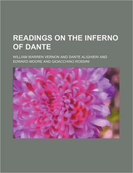 Readings On The Inferno Of Dante (Volume 2)