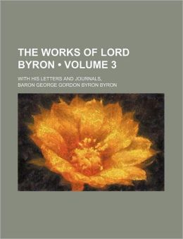 The Works of Lord Byron (V. 3)