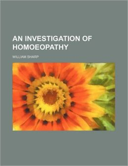 An Investigation of Homoeopathy