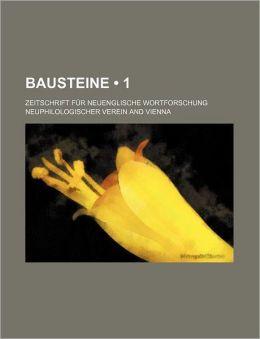 Bausteine (1); Zeitschrift F R Neuenglische Wortforschung