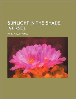 Sunlight in the Shade [Verse].