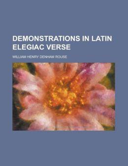 Demonstrations in Latin Elegiac Verse
