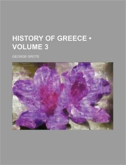 History of Greece (Volume 3)