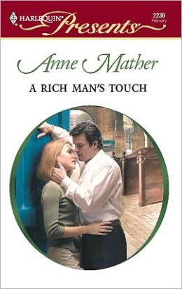 A Rich Man's Touch