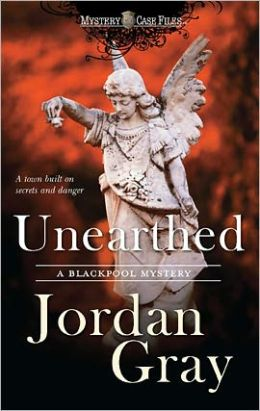 Unearthed (Blackpool Mystery Series #4)