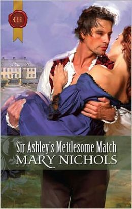 Sir Ashley's Mettlesome Match (Piccadilly Gentlemen's Club Series)