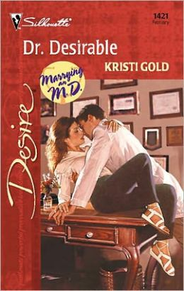 Dr. Desirable (Marrying an M.D. Series)