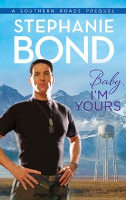 Baby, I'm Yours (Southern Roads Series)