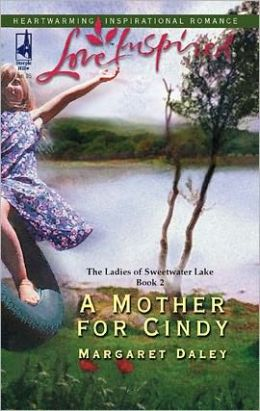 A Mother for Cindy (Ladies of Sweetwater Lake Series)