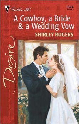 A Cowboy, a Bride and a Wedding Vow