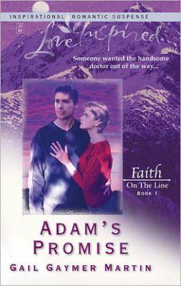 Adam's Promise (Faith on the Line Series)