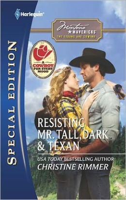 Resisting Mr. Tall, Dark & Texan (Harlequin Special Edition #2125)