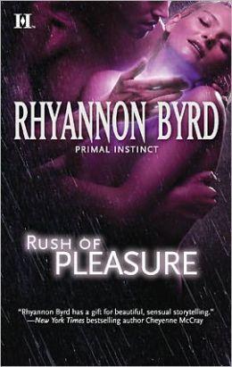 Rush of Pleasure (Primal Instinct Series #8)