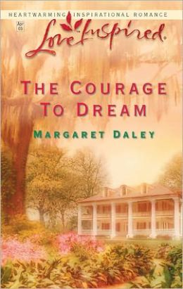 The Courage to Dream