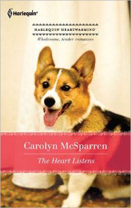 The Heart Listens