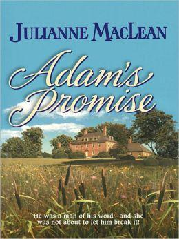 Adam's Promise (Harlequin Historical #653)