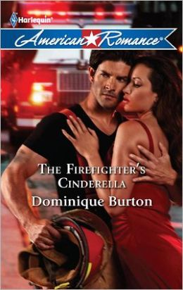 The Firefighter's Cinderella