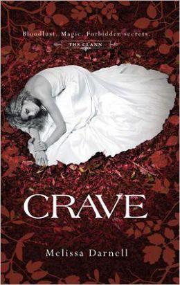 Crave (Clann Series#1)