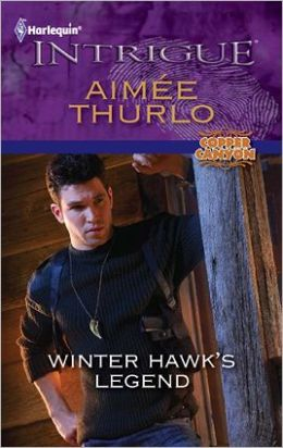 Winter Hawk's Legend (Harlequin Intrigue #1316)
