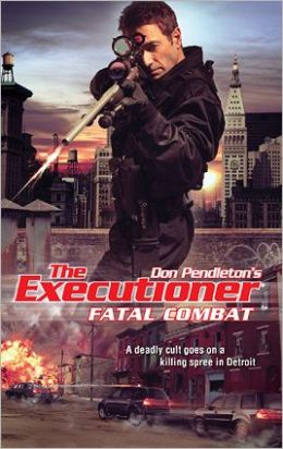 Fatal Combat (The Executioner #396)