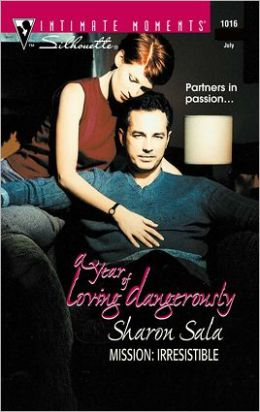 Mission, Irresistible (Year of Loving Dangerously Series)
