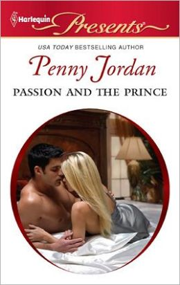 Passion and the Prince (Harlequin Presents Series #3035)