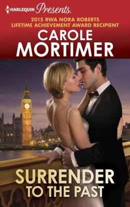 Surrender to the Past (Harlequin Presents Series #3037)