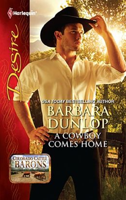 A Cowboy Comes Home (Harlequin Desire Series #2134)
