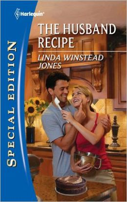 The Husband Recipe (Harlequin Special Edition Series #2165)