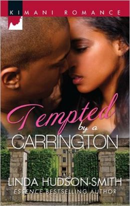 Tempted by a Carrington (Harlequin Kimani Romance Series #268)