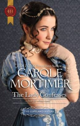 The Lady Confesses (Harlequin Historical Series #1072)