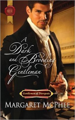 A Dark and Brooding Gentleman (Harlequin Historical Series #1074)