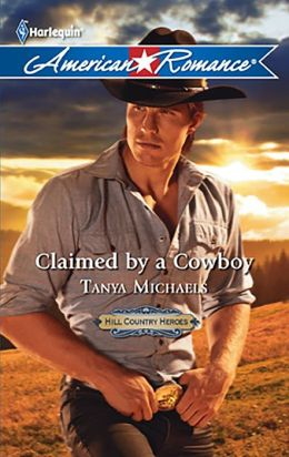 Claimed by a Cowboy (Harlequin American Romance Series #1388)
