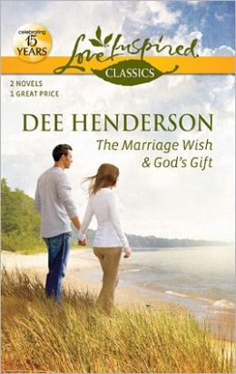The Marriage Wish / God's Gift (Love Inspired Classics Series)