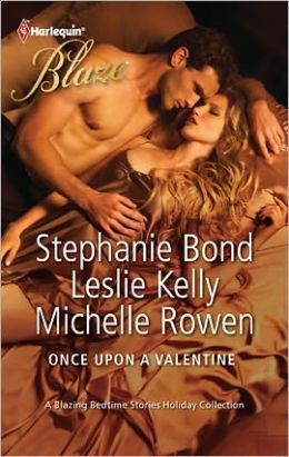 Once Upon a Valentine (Harlequin Blaze Series #663)