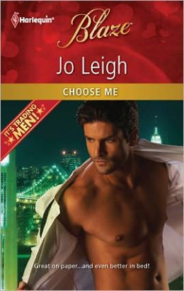 Choose Me (Harlequin Blaze Series #665)