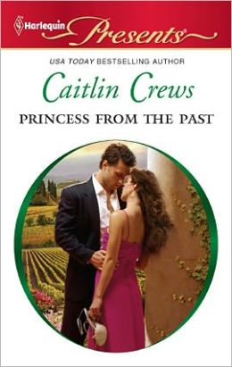 Princess From the Past (Harlequin Presents Series #3044)
