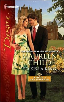 To Kiss a King (Harlequin Desire Series #2137)