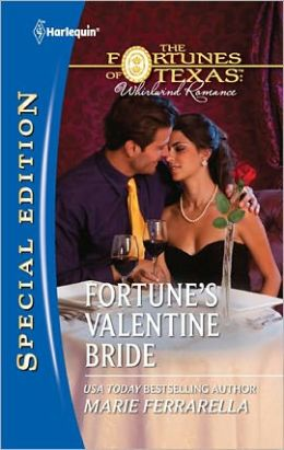 Fortune's Valentine Bride (Harlequin Special Edition Series #2167)