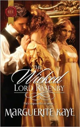 The Wicked Lord Rasenby (Harlequin Historical Series #1077)