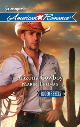 Arizona Cowboy (Harlequin American Romance Series #1389)