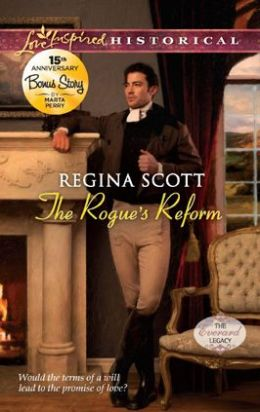 The Rogue's Reform (Love Inspired Historical Series)